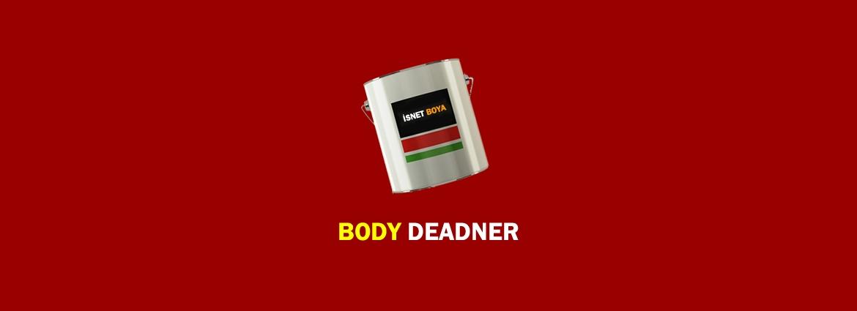 Body Deadner